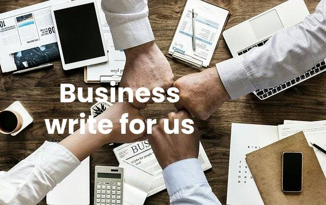 Business write for us 2