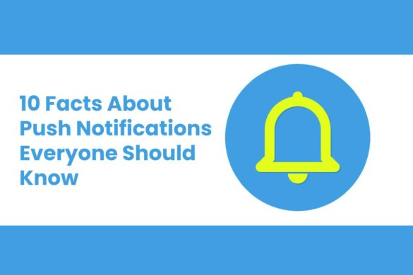 Facts About Push Notifications