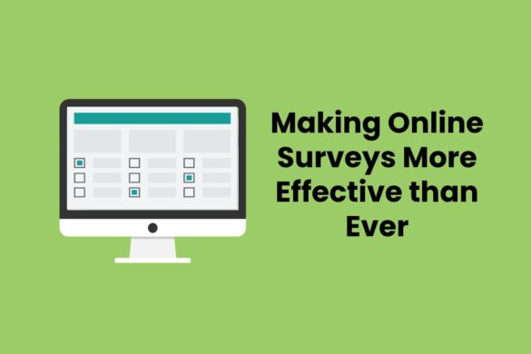 Making Online Surveys More Effective than Ever