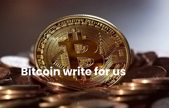 Bitcoin Write For Us