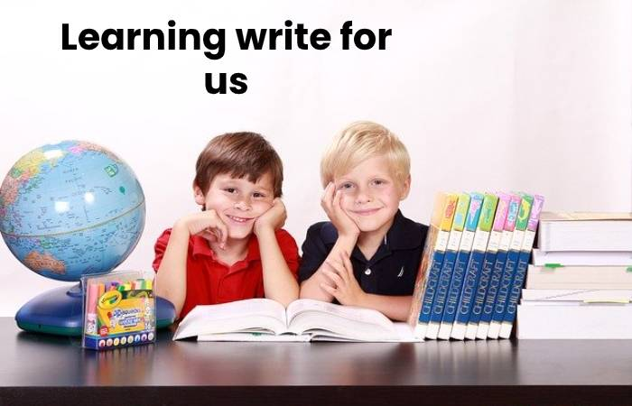 learning write for us