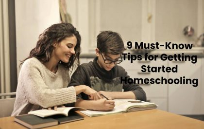 9 Must-Know Tips for Getting Started Homeschooling