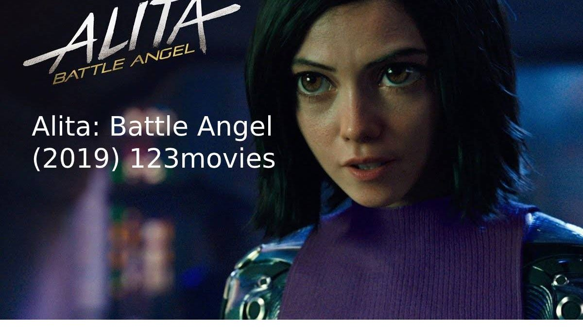123movies Alita: Battle Angel full movie (2019) – Watch Full Movie HD Online