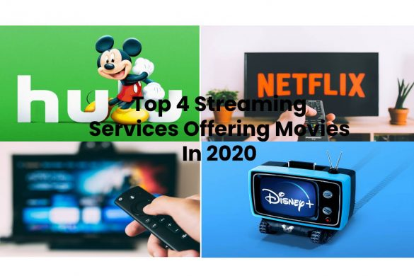 Top 4 Streaming Services Offering Movies In 2020