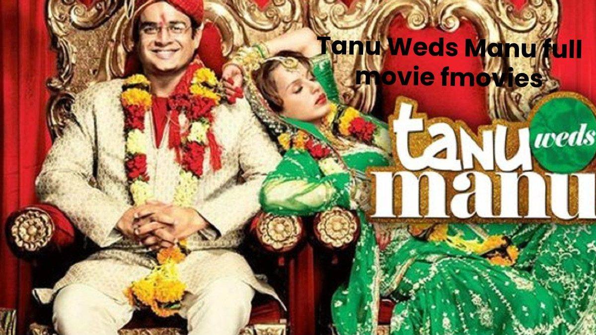 Tanu Weds Manu (2011) Full Movie Fmovies – Watch Full Movie HD Online Free