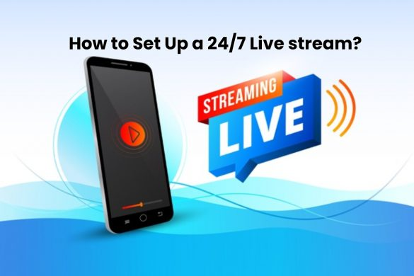 image result for How to Set Up a 24/7 Live stream