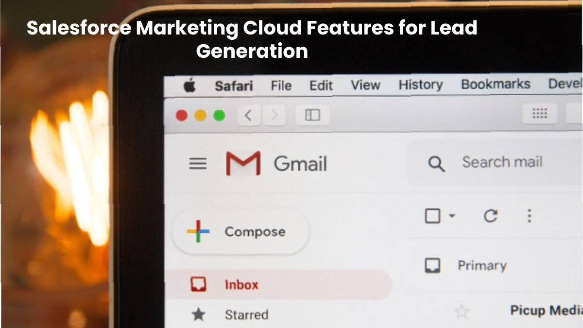 Salesforce Marketing Cloud Features for Lead Generation