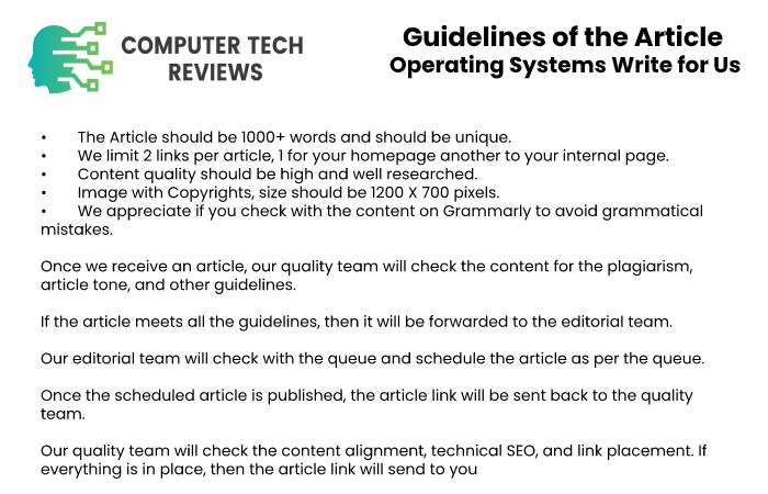 Guidelines of the Article – Operating Systems Write for Us