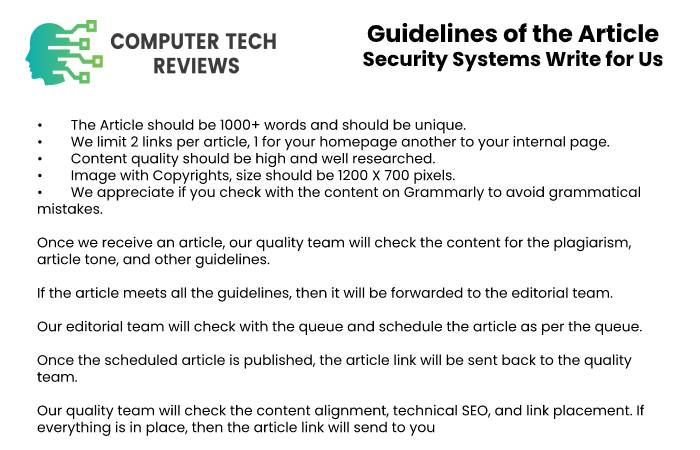 Guidelines of the Article – Security Systems Write for Us