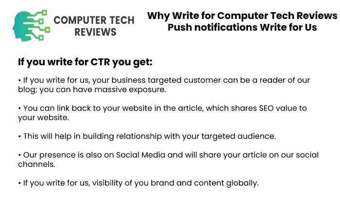Why Write for Computer Tech Reviews – Push notifications Write for Us