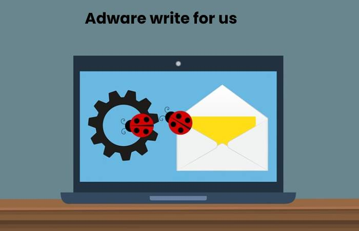 Adware write for us