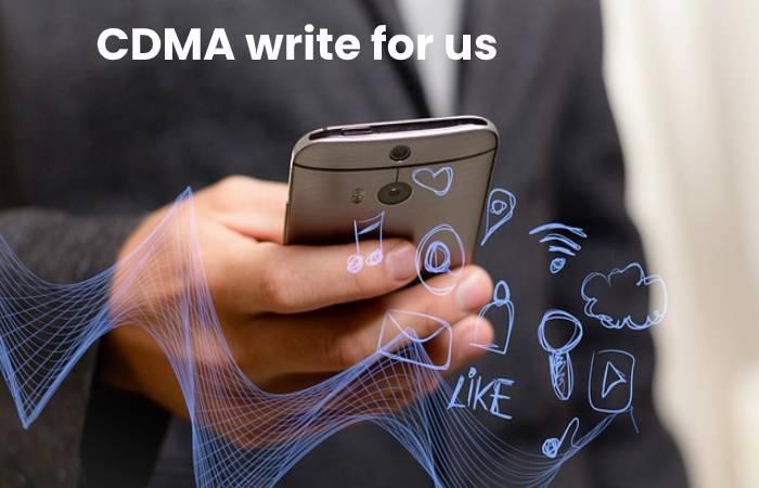 CDMA write for us
