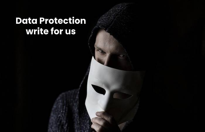 Data Protection write for us