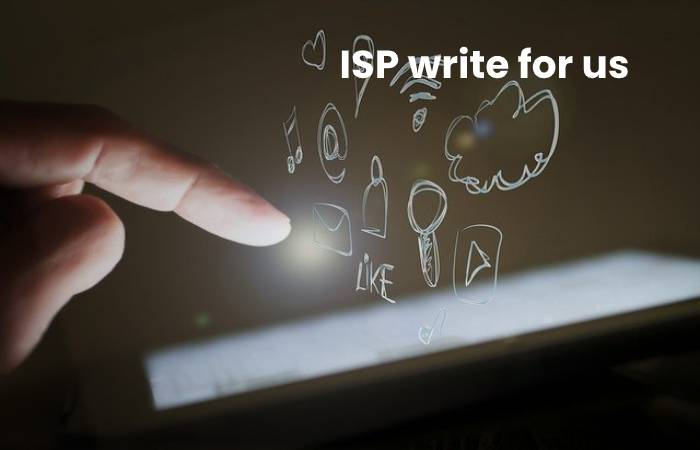 ISP write for us