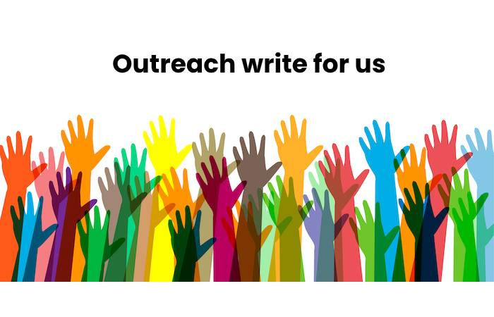 Outreach write for us