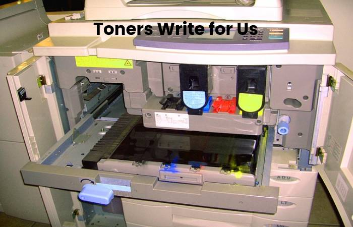 Toners Write for Us