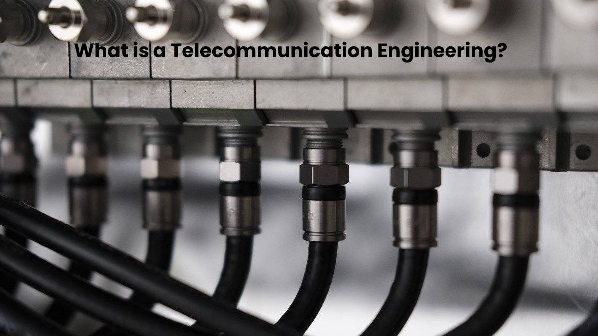What is a Telecommunication Engineer?