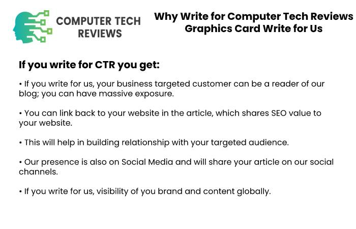 Why Write for Computer Tech Reviews – Graphics Card Write for Us