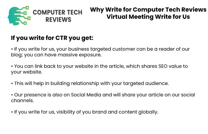 Why Write for Computer Tech Reviews – Virtual Meeting Write for Us