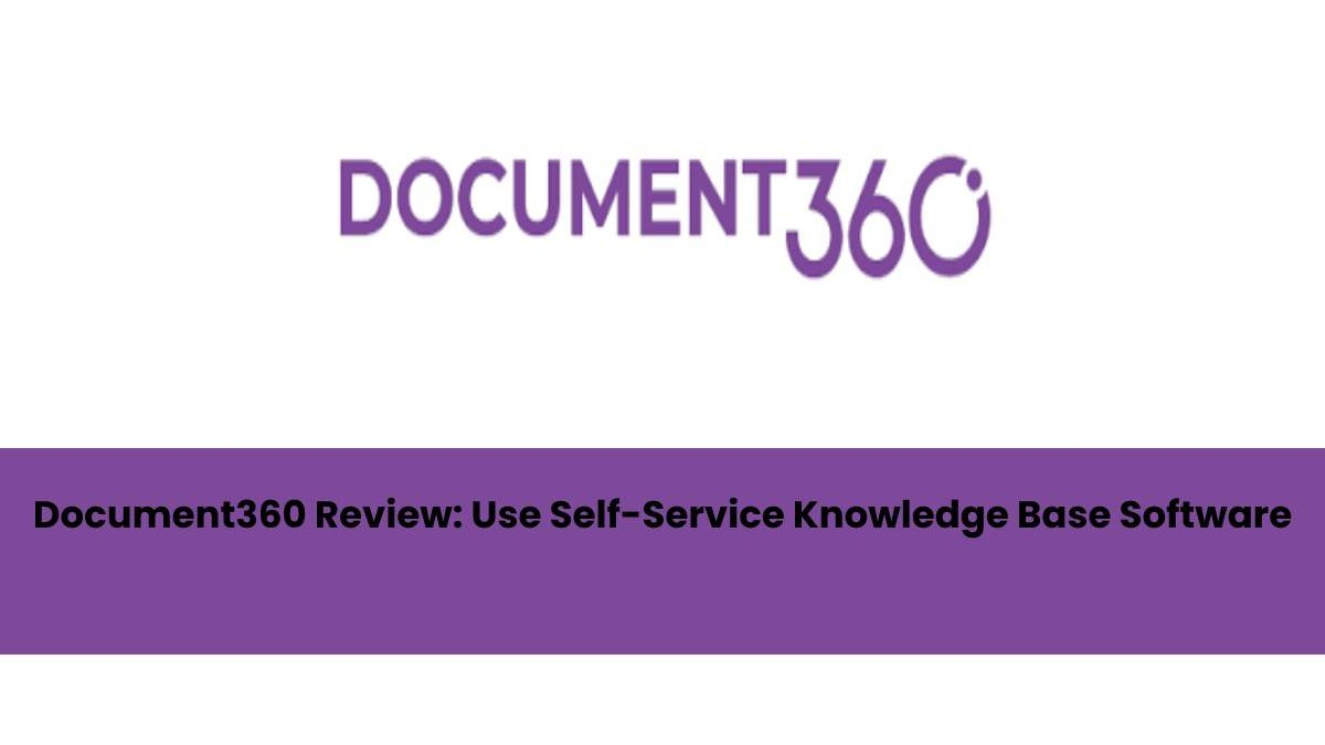 Document360 Review: An Easy to Use Self-Service Knowledge Base Software