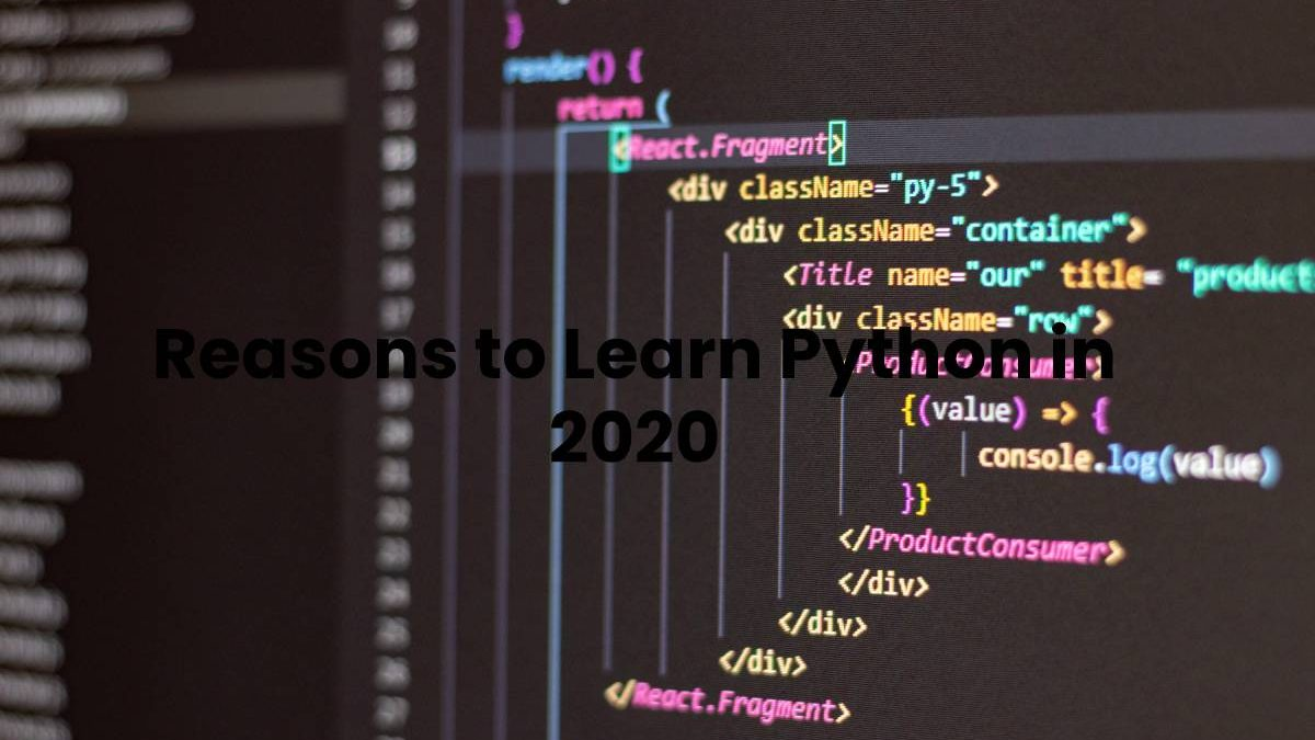 Reasons to Learn Python in 2020