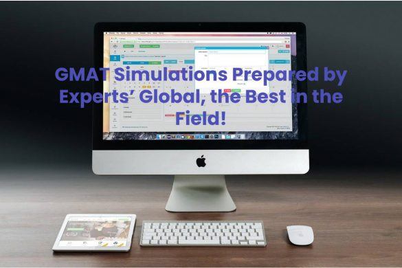 GMAT Simulations Prepared by Experts' Global, the Best in the Field!