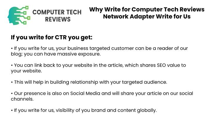 Why Write for Computer Tech Reviews – Network Adapter Write for Us