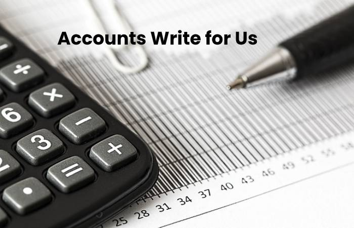 Accounts Write for Us