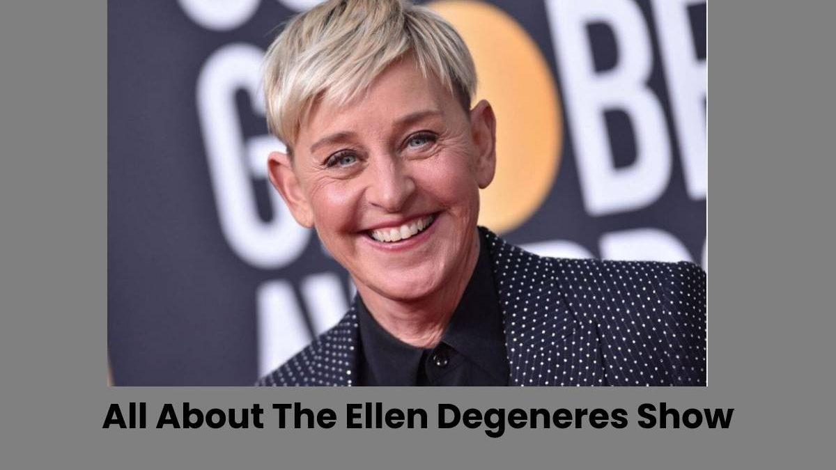 All About The Ellen Degeneres Show