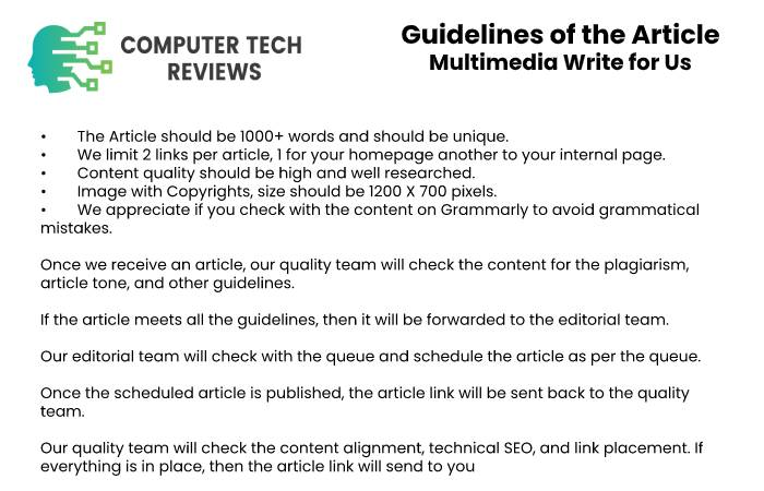 Guidelines of the Article – Multimedia Write for Us