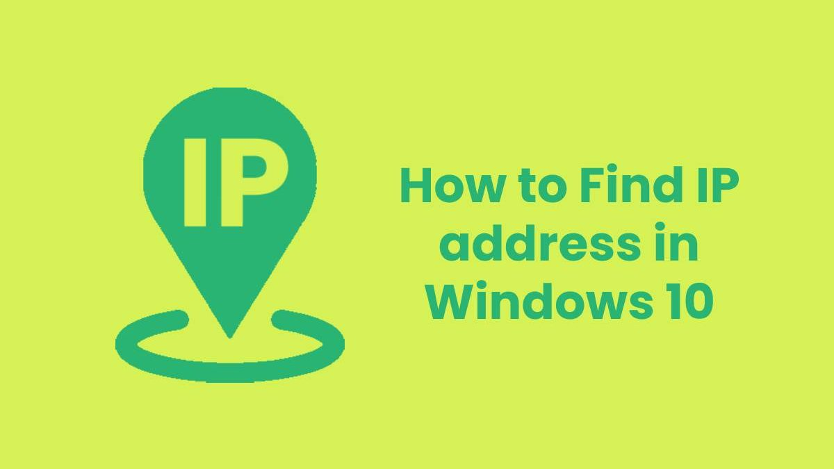 How to Find IP address in Windows 10