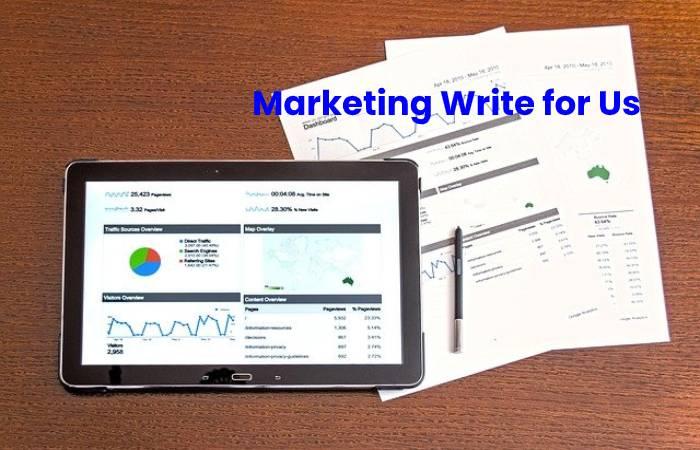 Marketing Write for Us