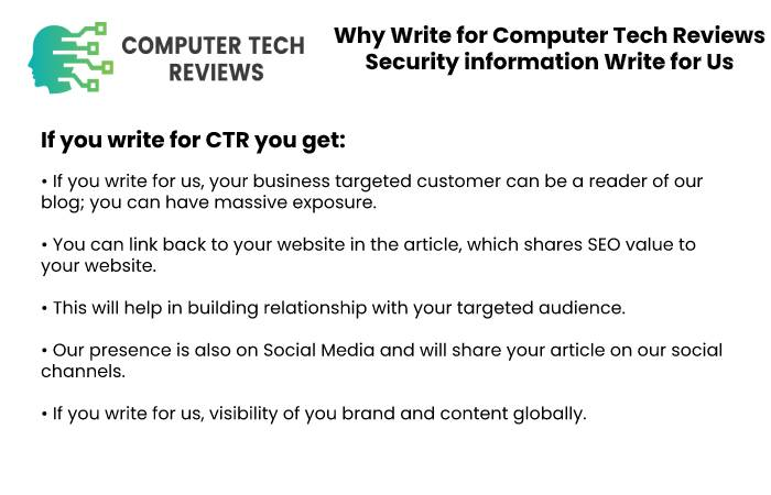 Why Write for Computer Tech Reviews – Security information Write for Us