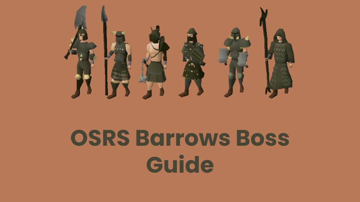OSRS Barrows Boss Guide