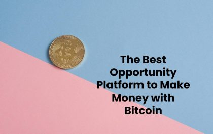 The Best Opportunity Platform to Make Money with Bitcoin