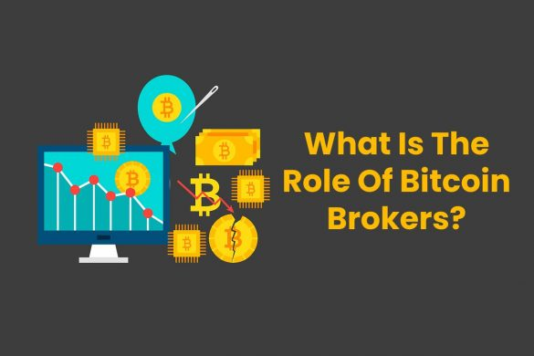 What Is The Role Of Bitcoin Brokers?
