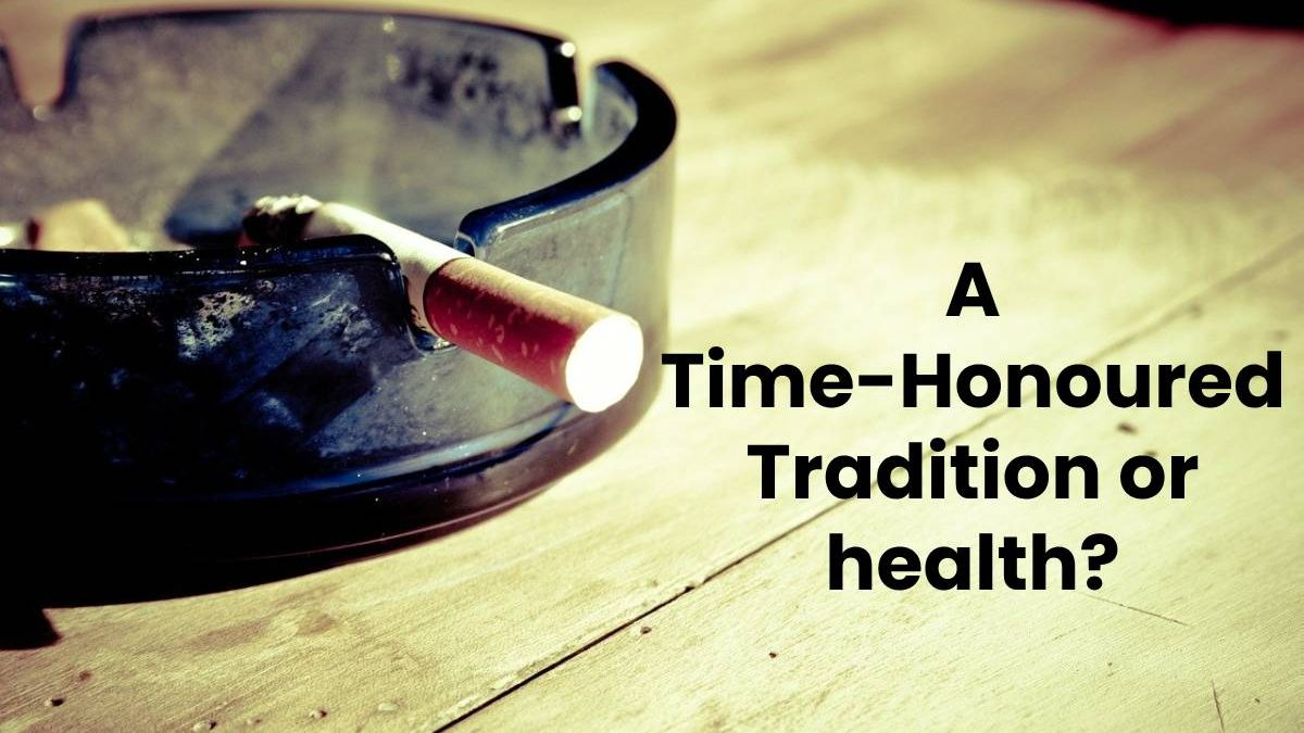A Time-Honoured Traditional Tobacco or Health?
