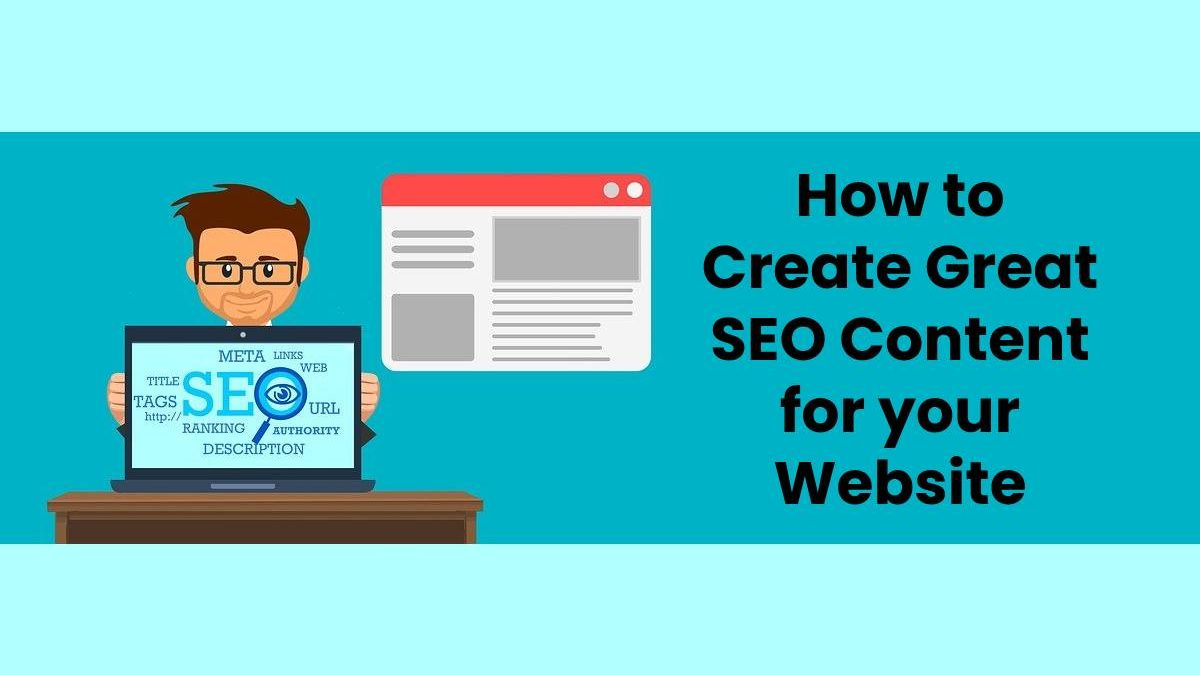 How to Create Great SEO Content for your Website