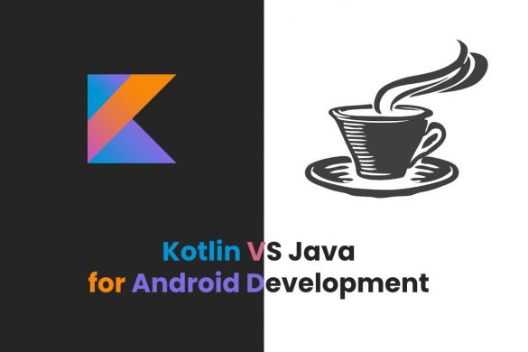 Kotlin VS Java for Android Development