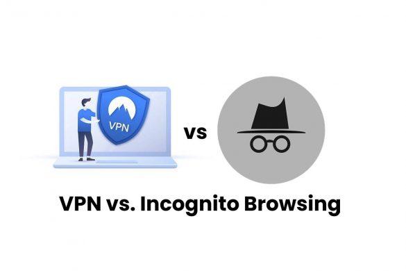 VPN vs. Incognito Browsing