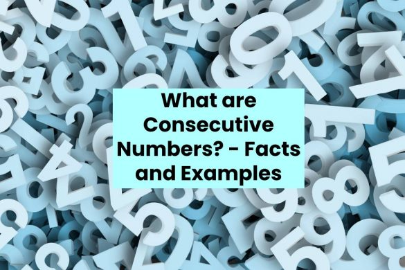 What are Consecutive Numbers? - Facts and Examples
