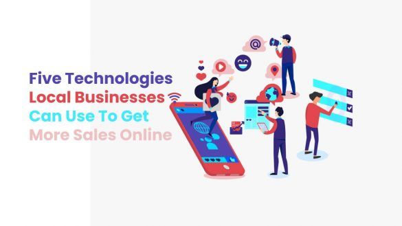 Five technologies local businesses can use to get more sales online