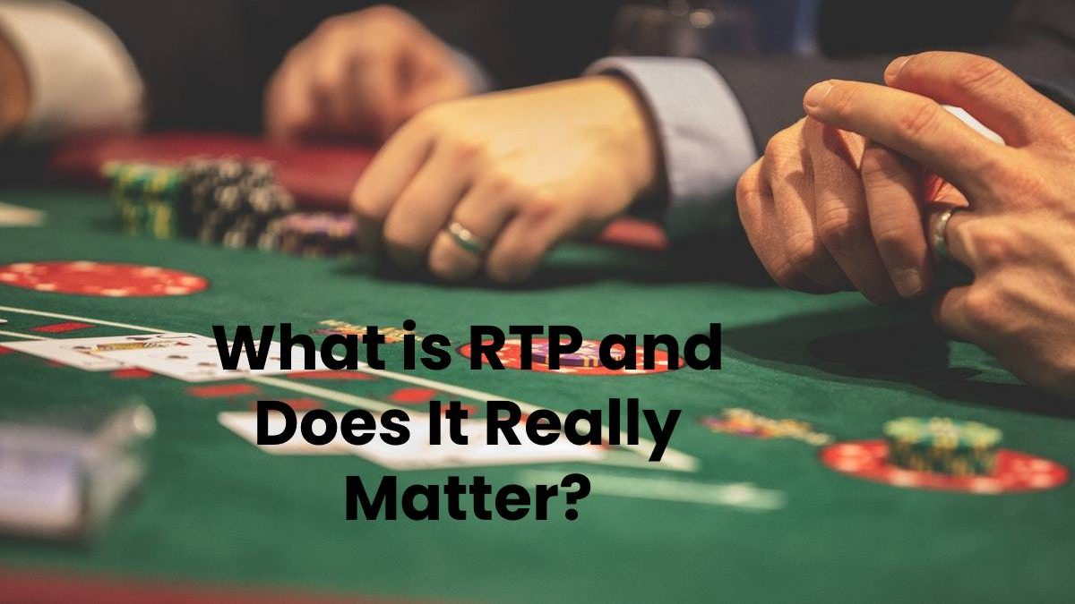 What is RTP and Does It Really Matter?