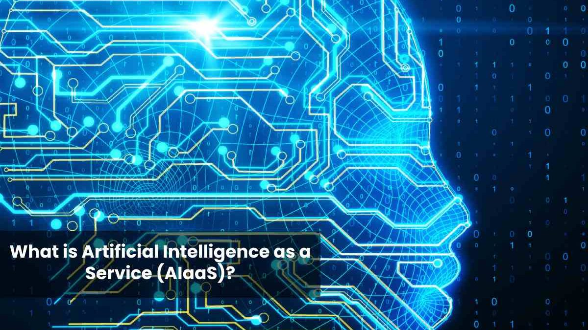 What is Artificial Intelligence as a Service (AIaaS)?