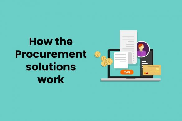 How the Procurement solutions work