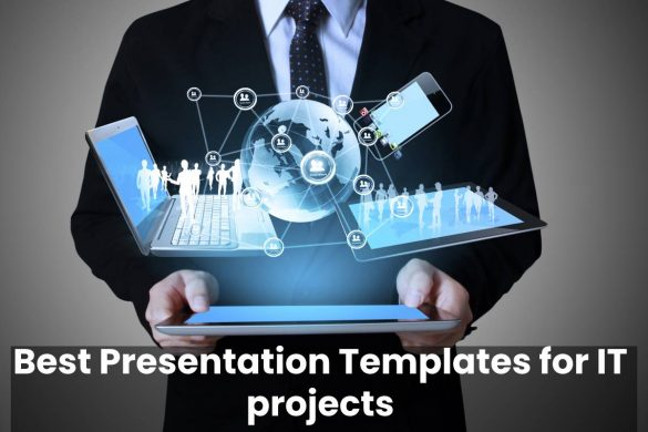 Best Presentation Templates for IT projects
