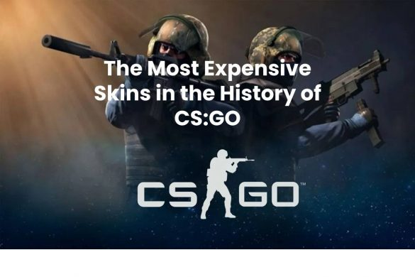 The Most Expensive Skins in the History of CS:GO