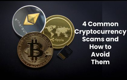 4 Common Cryptocurrency Scams and How to Avoid Them
