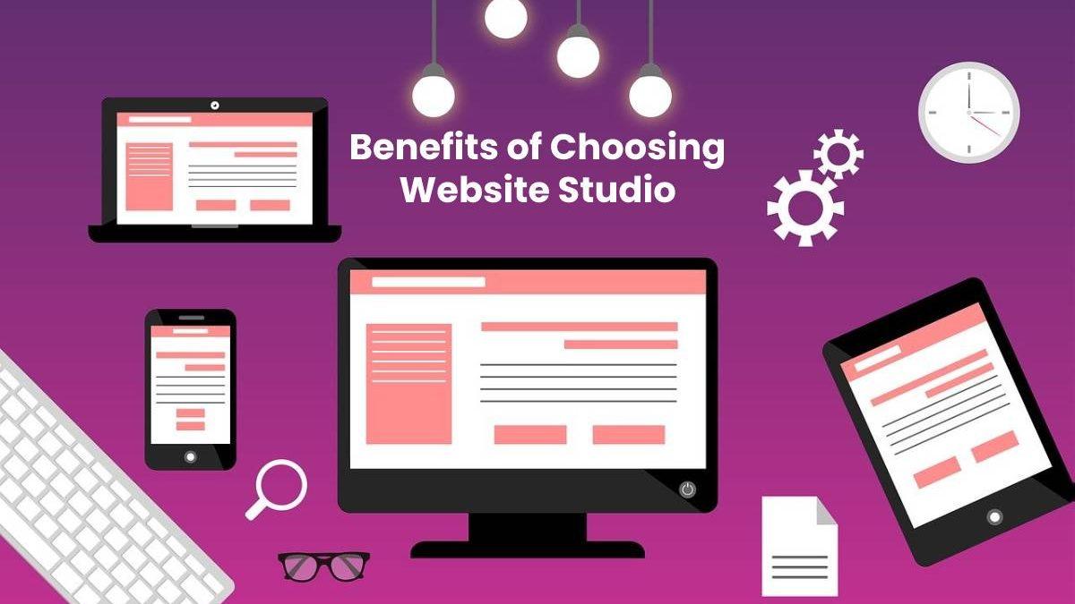Benefits of Choosing Website Studio