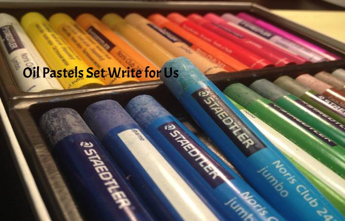 Oil Pastels Set Write for Us